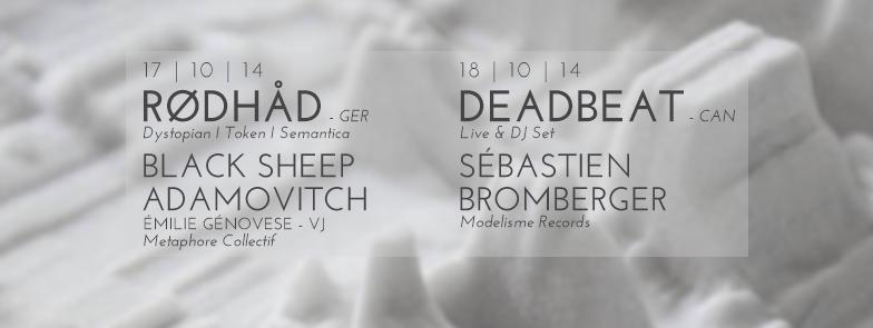 17 et 18 octobre 2014 seconde nature week end d ouverture avec r dh d et deadbeat - Barbier salon de provence ...