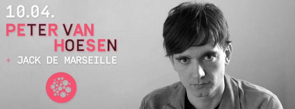 PETER VAN HOESEN (Time to Express-Tresor Records I Berlin) Dj Set + JACK DE MARSEILLE (Wicked music)